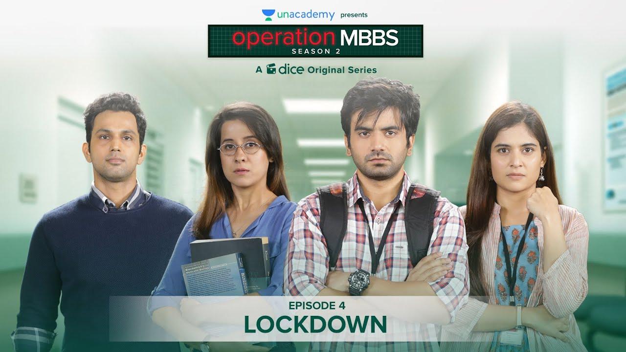 Download Dice Media | Operation MBBS | Season 2 | Web Series | Episode 4 - Lockdown
