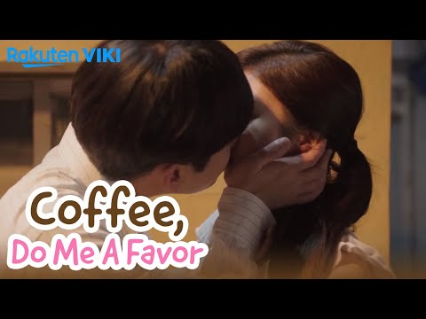 Coffee, Do Me a Favor - EP7 | The Kiss is Driving Yong Junhyung Crazy [Eng Sub]