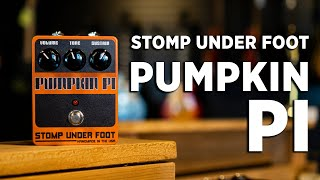 Stomp Under Foot | Pumpkin Pi | Fuzz Pedal Demo