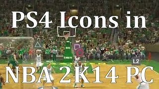PS4 Icons in NBA 2K14 PC (Dualshock 4 Gameplay)