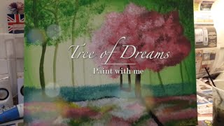 Paint the Tree of Dreams with me