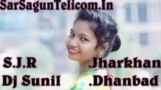 New Santali Dj Song II Jaha Tis Khon Dular II Dj Sunil