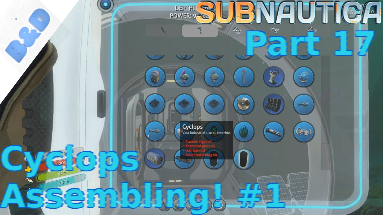 Subnautica Part 17 Cyclops Assembling 1