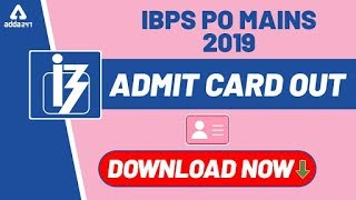 IBPS PO Mains Admit Card Out - Download IBPS PO (Mains) Admit Card 2019