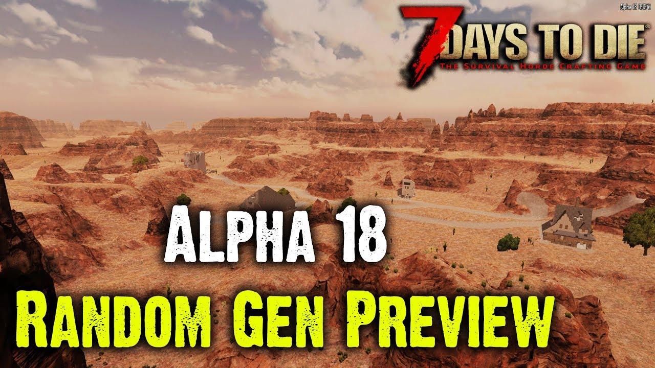 Alpha 18 Random Gen Quick Preview 7 Days To Die Youtube