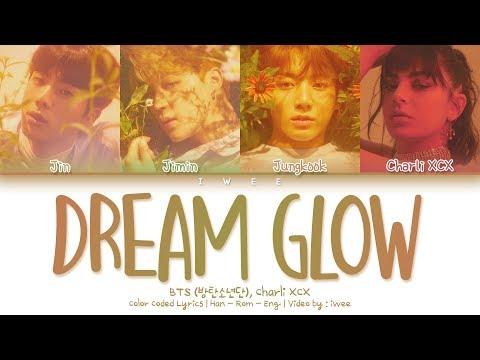 BTS (방탄소년단), Charli XCX - Dream Glow (BTS WORLD OST Part 1) (Han|Rom|Eng) Color Coded Lyrics/한국어 가사