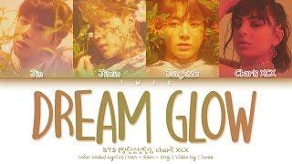 Gambar cover BTS (방탄소년단), Charli XCX - Dream Glow (BTS WORLD OST Part 1) (Han|Rom|Eng) Color Coded Lyrics/한국어 가사