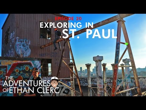Exploring in St. Paul  (Adventures of Ethan Clerc Ep. 20)