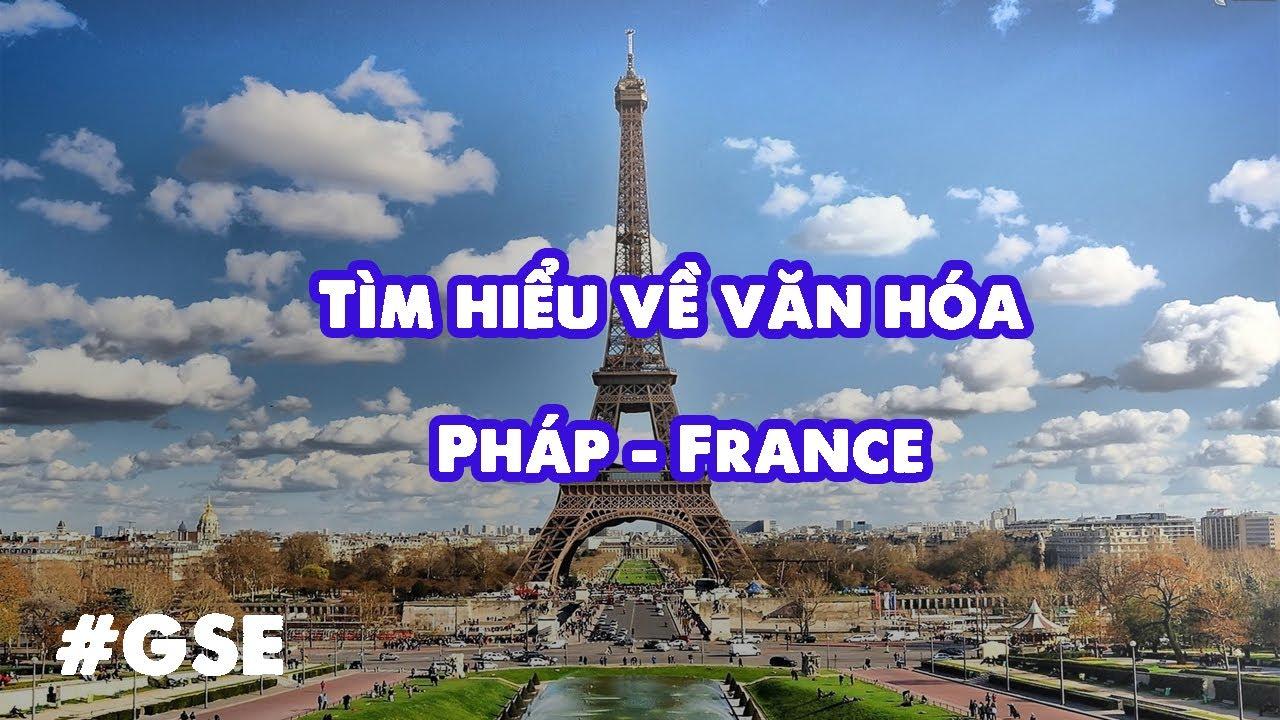 Tìm hiểu về văn hóa Pháp