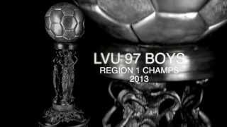 REGION CHAMPS 2013 LVU U15 Boys