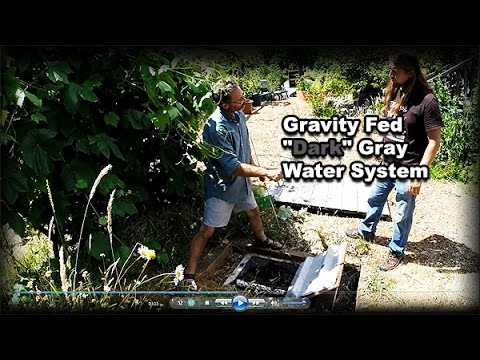 Permaculture Tip Of The Day Gravity Fed Quot Dark Quot Gray