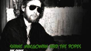 shane macgowan and the popes: her father didn