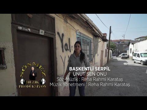 Başkentli Serpil - Unut Sen Onu /2018 Yeni - (Official Video)
