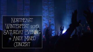 Northeast Winterfest 2016 - Saturday Evening + Andy Mineo Concert Vlog // 2.13.16