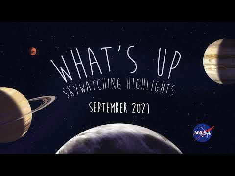 What's Up: September 2021 Skywatching Tips from NASA