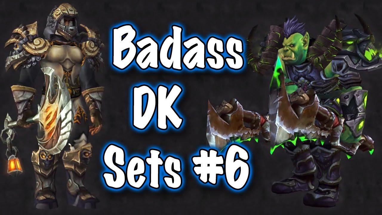 Jessiehealz - Badass Death Knight Transmog Sets #6 Guide (World of Warcraft) - YouTube & Jessiehealz - Badass Death Knight Transmog Sets #6 Guide (World of ...