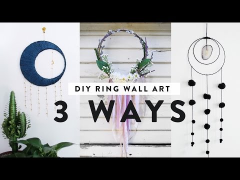 DIY RING WALL DECOR - THREE WAYS! ft. ANN LE