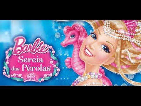 Barbie A Sereia das Pérolas Filme Completo