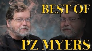 Best of PZ Myers Amazing Arguments And Clever Comebacks