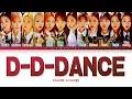IZ*ONE D-D-DANCE (아이즈원 D-D-DANCE 가사) (Color Coded /Han/Rom/Eng)
