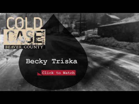 Cold Case Beaver County - Becky Triska