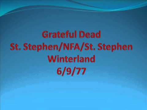 Grateful Dead - St. Stephen/NFA/St. Stephen - Winterland - 6/9/77