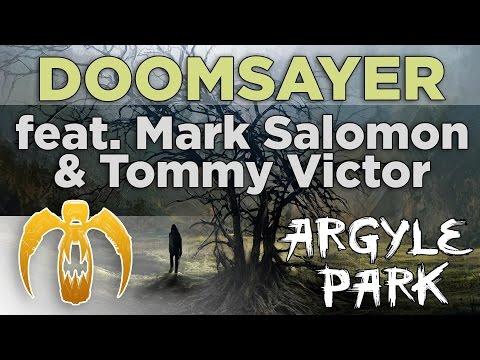 Argyle Park - Doomsayer (feat. Mark Salomon & Tommy Victor) [Remastered]