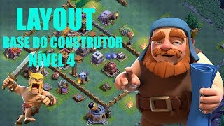 LAYOUT ANTI PT PARA CASA DO CONSTRUTOR NÍVEL 4 (BASE DO CONSTRUTOR) - CLASH OF CLANS 2017
