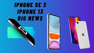 iPhone SE 3 & iPhone 13 Big Leaks