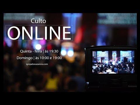 Culto Online - 02/02/2020 - Culto Evangelístico - Santa Ceia - 1ª Igreja do Nazareno em Nilópolis