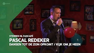 Pascal Redeker - Dansen tot de zon opkomt/Kijk om je heen   Sterren NL Fancafé