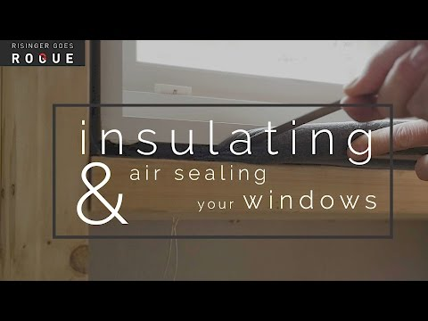 Insulating and Air Sealing Windows