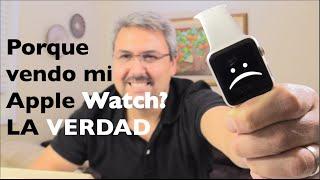 Porque vendo mi Apple Watch? LA VERDAD