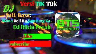 DJ Mama Beli Hp Samsung Ka