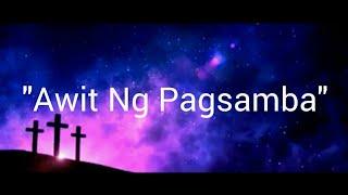 """Awit Ng Pagsamba - (Musikatha """"Banal Mong Tahanan"""" Album)"""