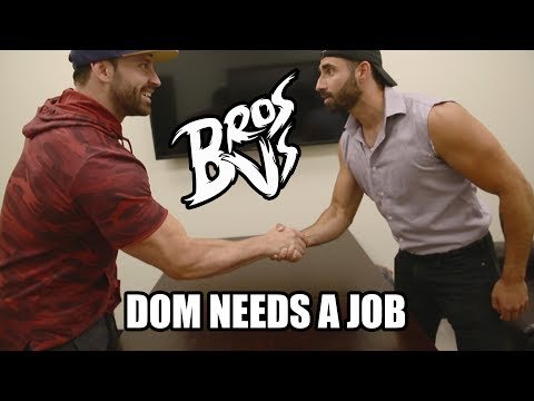 Dom Mazzetti Needs a Job | Bros vs.