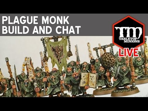 Age of Sigmar Plague Monk Build and Chat
