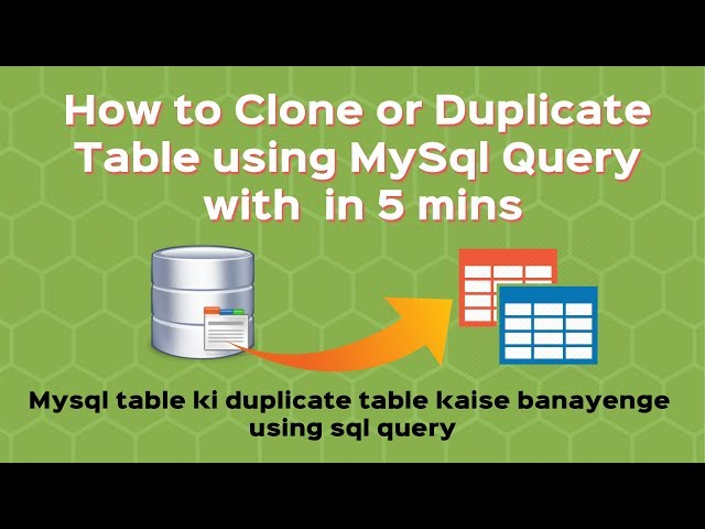 How to Clone or Duplicate table using MySql Query | Query to create table  backup [Hindi]