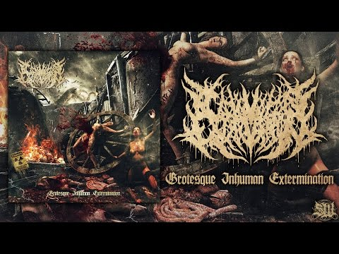 CARNIVOROUS EYACULATION - GROTESQUE INHUMAN EXTERMINATION [OFFICIAL STREAM] (2015) SW EXCLUSIVE