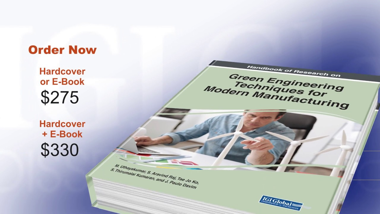 Handbook of Research on Green Engineering Techniques for