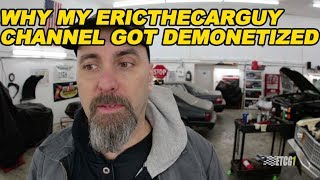 Why My EricTheCarGuy Channel Got Demonetized