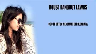 Gambar cover HOUSE DANDUT LAMA