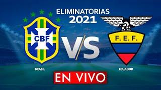 BRASIL vs ECUADOR EN VIVO ELIMINATORIAS MUNDIAL QATAR 2022