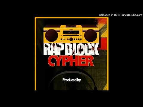Cypher Rapblock de Santiago :B.wade Wach wachzoe Djucky Deathflow K-dashy Dally one