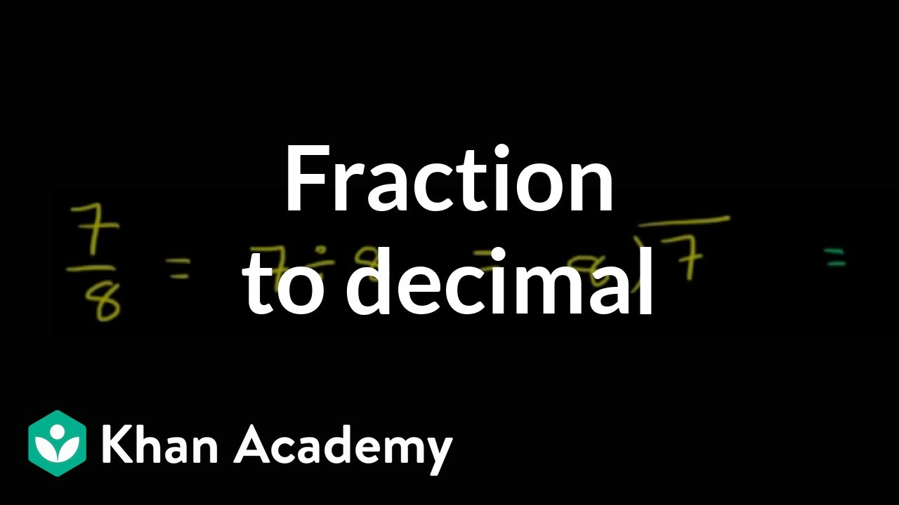 Worked example: Converting a fraction (7/8) to a decimal ...