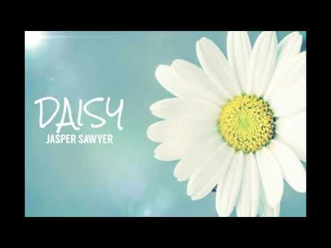 Download Youtube: Jasper Sawyer - Daisy