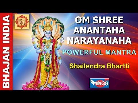 OM SHREE ANANTAHA NARAYANAHA MANGALAM BHAGWAN VISHNU - POWERFUL MANTRA   - SHAILENDRA BHARTTI