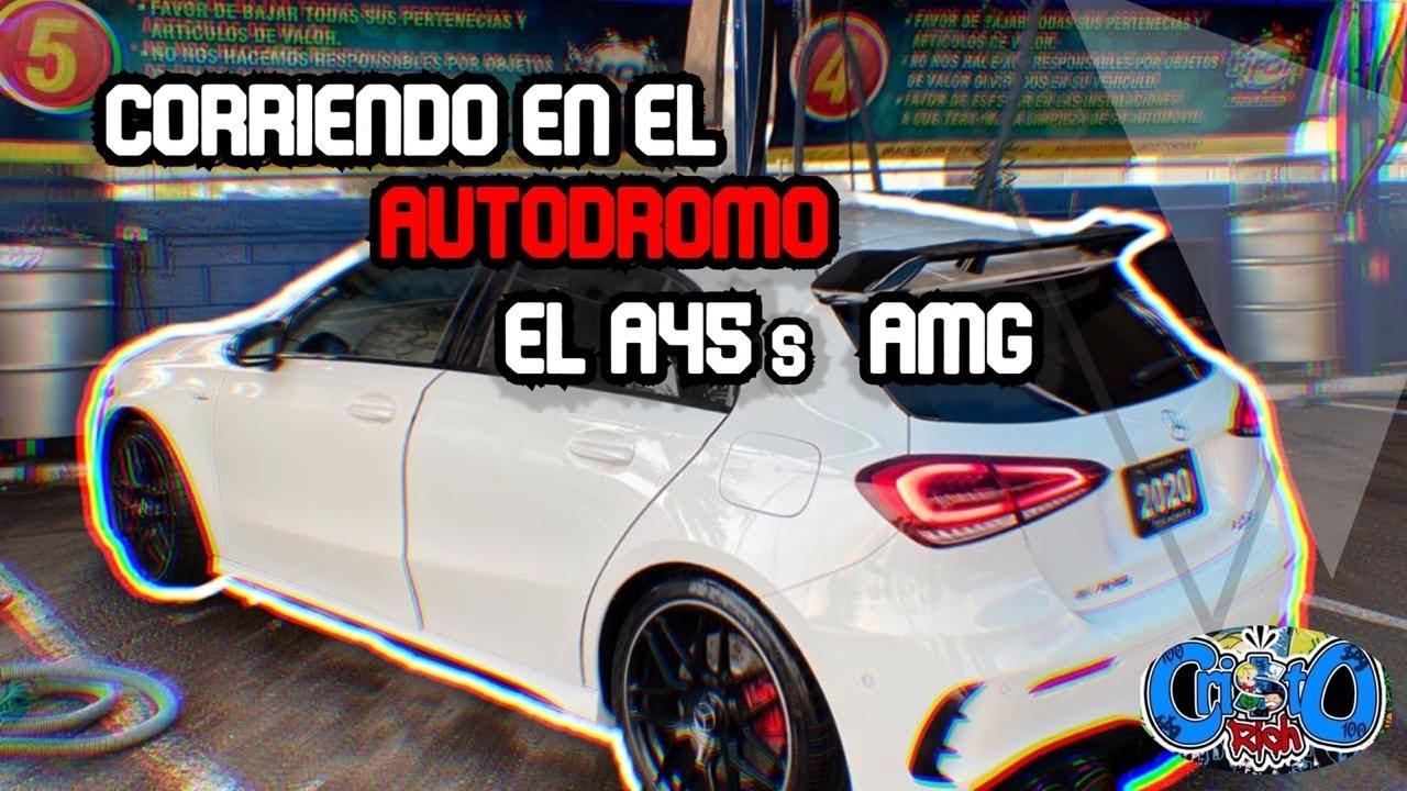 FUI A PROBAR EL A45s EN EL AUTÓDROMO CULIACAN 🚗🏁