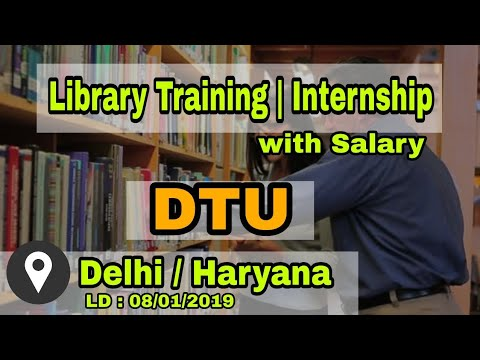 Library Jobs | Library Internship | DLIS BLIS MLIS | DTU 1 Year Library Training With Salary |