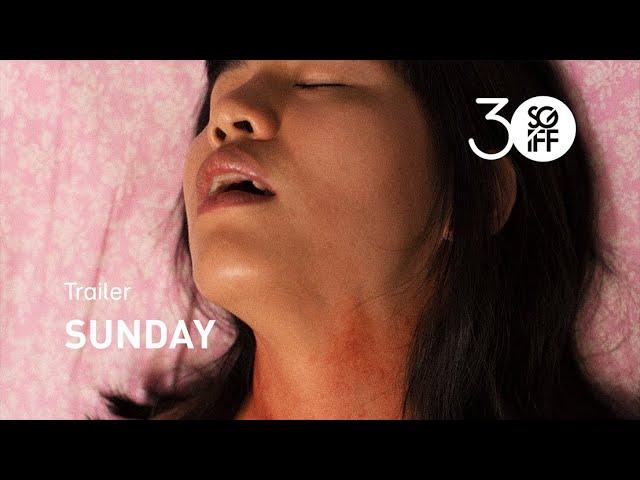 Sunday Trailer | SGIFF 2019